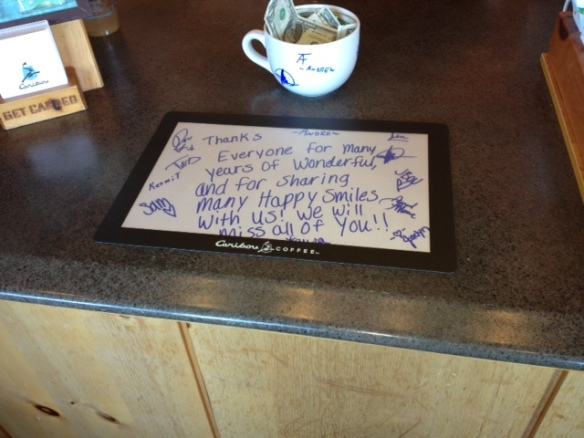 Thanks everyone for many years of wonderful. Counter sign at Caribou