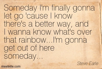 Quotation-Steve-Earle-inspirational-Meetville-Quotes-196432
