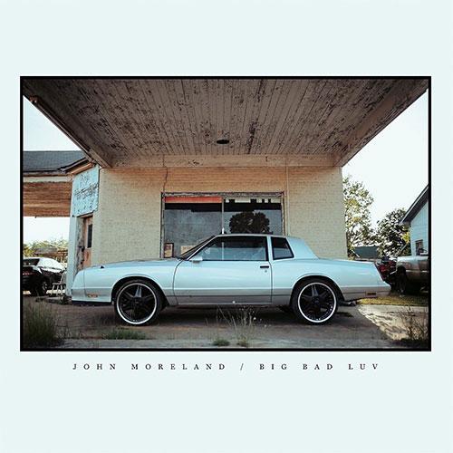 JohnMoreland-BigBadLuv